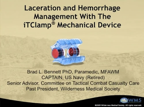 Management of Severe Lacerations with iTClamp Mechanical Device - Brad Bennett