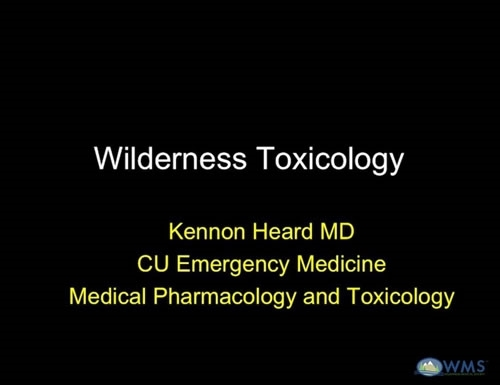 Wilderness Toxicology - Kennon Heard