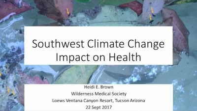Southwest Climate Change Impact on Health - Heidi Brown