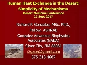 Human Heat Exchange in the Desert: Simplicity of Mechanisms - Richard Gonzalez