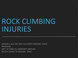 Rock Climbing Injuries - Tony Islas