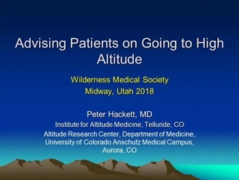 Chronic Disease and Altitude Travel - Peter Hackett