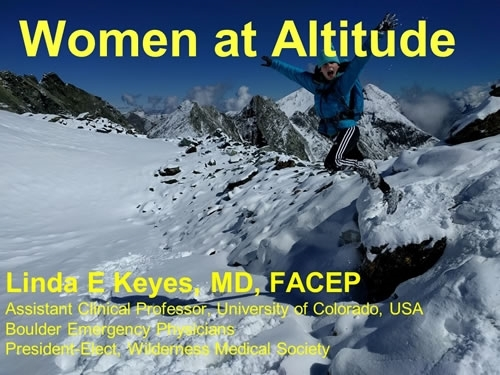 Women at Altitude, Pregnancy, Contraception and More - Linda Keyes