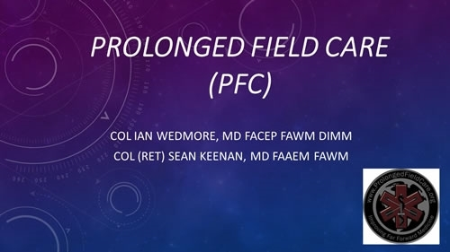 Prolonged Field Care - Ian Wedmore