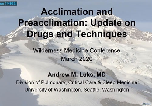Acclimation and Pre-Acclimation: Update on Drugs and Techniques - Andrew Luks
