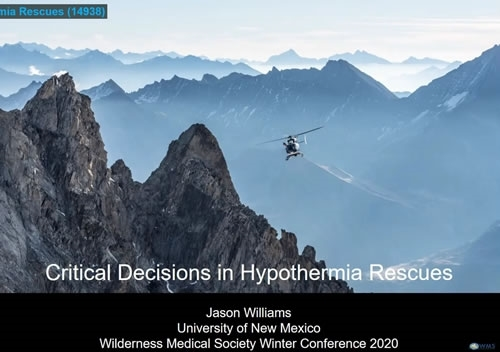 Critical Decisions in Hypothermia Rescues - Jason Williams