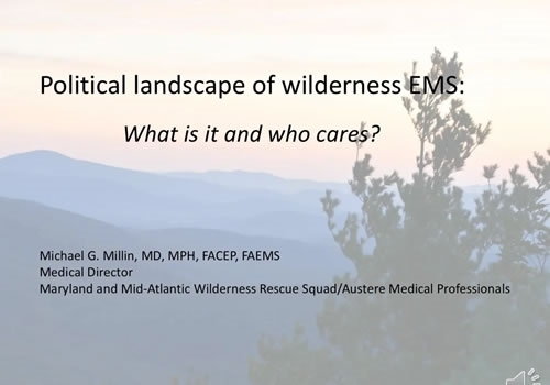 Political Landscape of Wilderness Emergency Medical Services - Michael Millin
