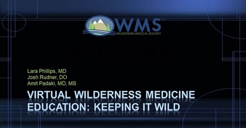 Virtual Wilderness Medicine Education: Keeping it Wild!