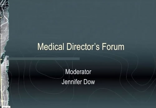 Medical Directors Forum - Jennifer Dow