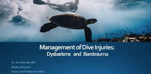 Management of Dive Injuries: Dysbarisms and Barotrauma - James Chimiak