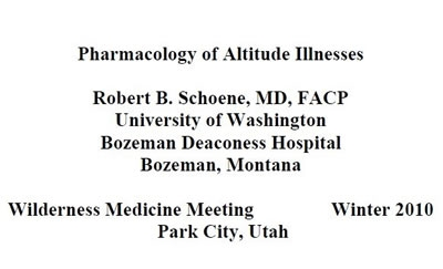 High Altitude Pharmacology - Brownie Schoene