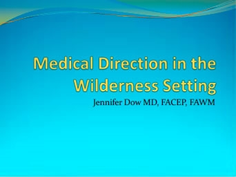 Medical Directing in the Wilderness - Jennifer Dow