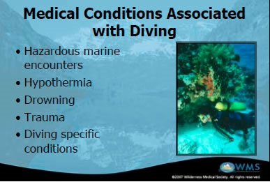 Overview of Dive Medicine - Eric Johnson