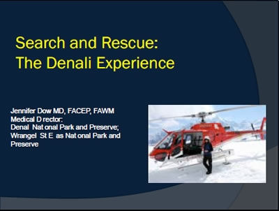 Search and Rescue on Denali - Jennifer Dow