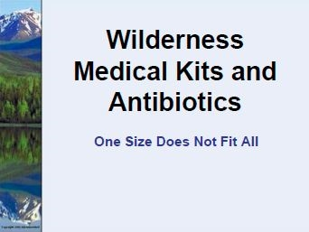 Wilderness Medical Kits - Paul Auerbach
