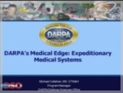 The Medical Edge: DARPA's Radical Military Expeditionary Medical Systems - Callahan