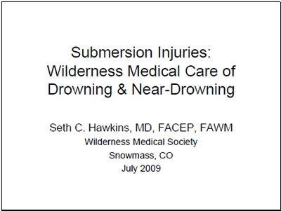 Submersion Injuries: Drowning and Near-Drowning - Hawkins