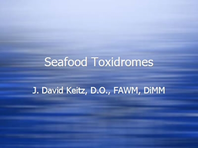 Seafood Toxidromes: Who Else Had the Fish?! - Keitz