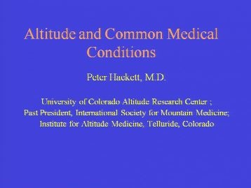 The Effect of High Altitude on Common Medical Problems - Peter Hackett