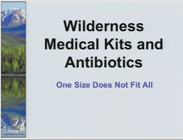 Wilderness Medical Kits and Antibiotics - Auerbach