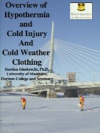 Overview of Hypothermia and Cold Injury (Recog./Mgmt and Clothing Selection for Wilderness Travel) - Giesbrecht