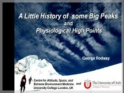 Physiology and the Evolution of High Altitude Mountaineering - George Rodway