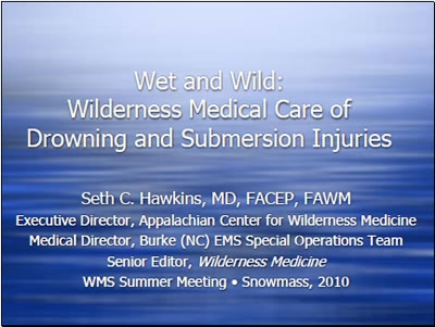 Wet and Wild: Submersion Injuries, Hawkins
