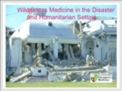 Wilderness Medicine in the Disaster and Humanitarian Setting - Auerbach