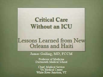 Critical Care Without an ICU in Austere Environments - James Geiling