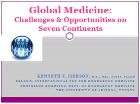 What Global Healthcare Volunteers Need to Know, Iserson