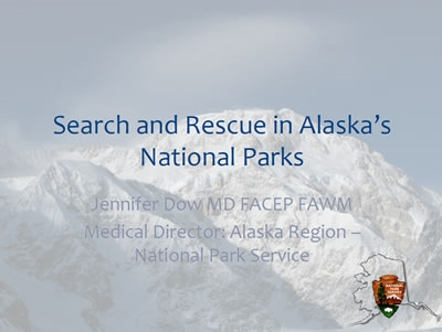 Search and Rescue in Alaska with the National Park Service - Jennifer Dow
