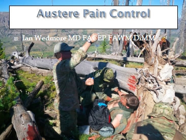 Austere Pain Control - Ian Wedmore