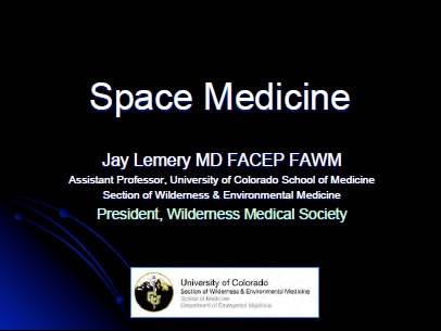 Space Medicine - Jay Lemery