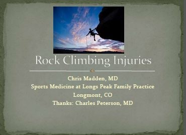 Rock Climbing Injuries - Chris Madden