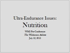 Ultra-Endurance Issues - Nutrition, James Padfield