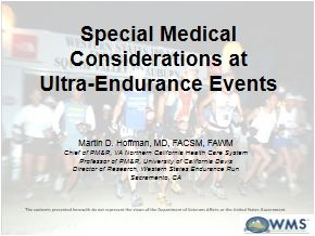 Special Medical Considerations at Ultra-Endurance Events - Martin Hoffman