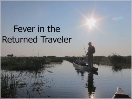 Fever in the Returned Traveler - David Shlim