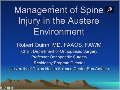 Management of Spine Injuries in the Austere Environment - Robert Quinn