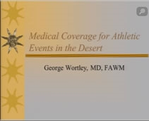 Desert Sports Medicine Event Coverage - George Wortley