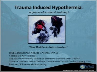 Trauma Induced Hypothermia - Brad Bennett