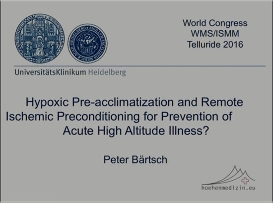 Hypoxic Pre-acclimatization and Remote Ischemic Preconditioning - Peter Bartsch