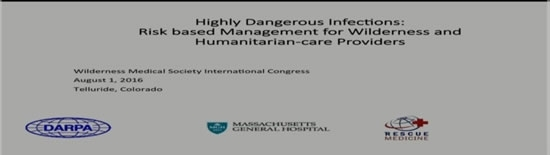 Highly Dangerous Infections: Itinerary-based Diagnosis, Prophylaxis and Treatment - Michael Callahan
